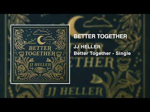 JJ Heller - Better Together (Official Audio Video) - Jack Johnson