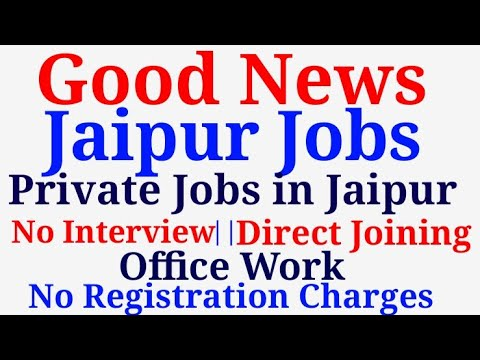 Jobs in Jaipur | No Interview, Direct Joining | No Fee | Office work No Registration Charges