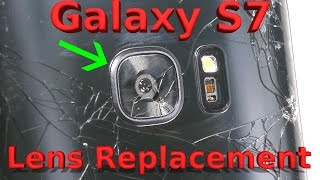 Galaxy S7 Camera Lens Replacement - S7 Edge Cracked Glass Fix