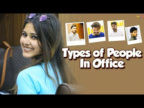 Types Of People in Office Funny Video