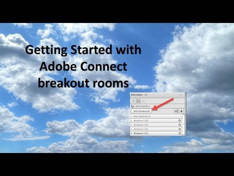 Getting Started using Adobe Connect breakout Rooms
