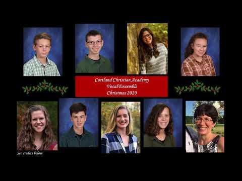 HS Vocal Ensemble | Cortland Christian Academy | Christmas 2020