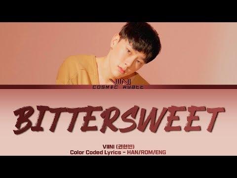 "VIINI (권현빈) - ""BITTERSWEET (짠해)"" Color Coded Lyrics (HAN/ROM/ENG)"