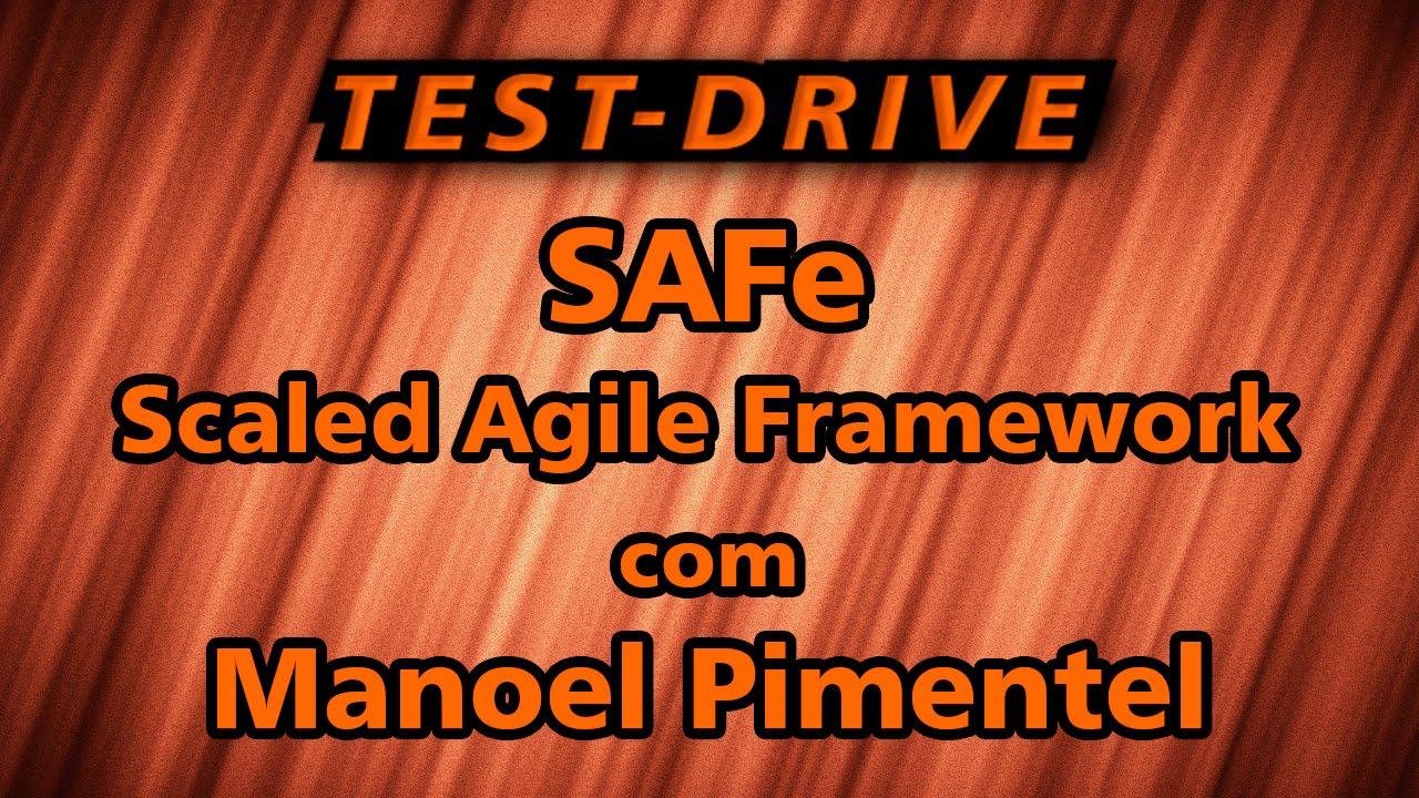 Safe scaled agile framework com manoel pimentel test drive safe scaled agile framework com manoel pimentel test drive xflitez Image collections