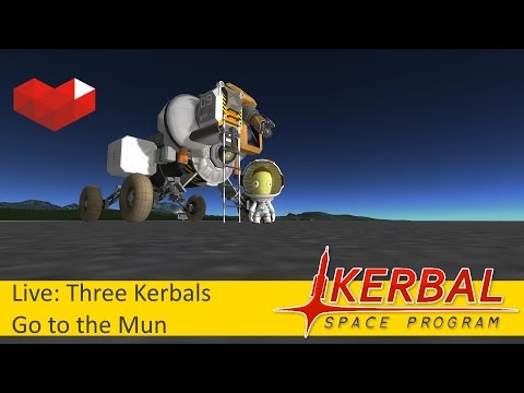 Live: Three Kerbals go to the Mun #3 (Archive): Mining Rover