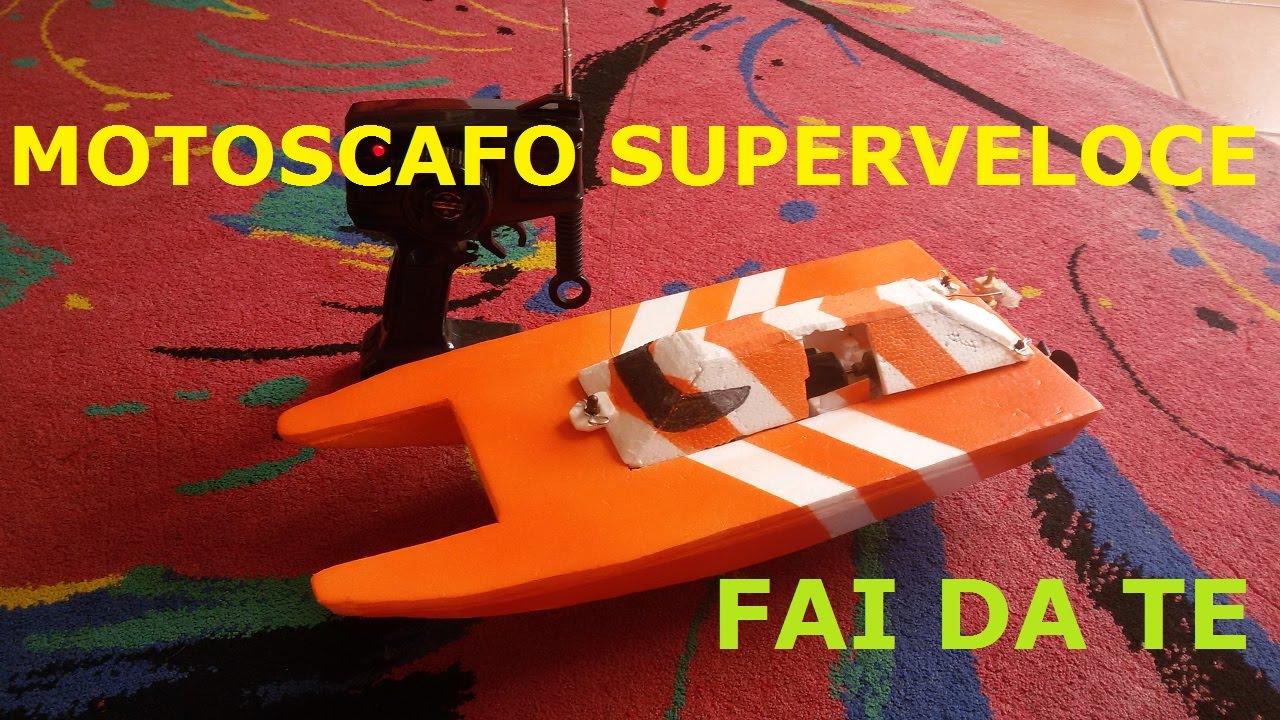 Motoscafo superveloce fai da te diy rc speedboat youtube - Paraspifferi finestre fai da te ...