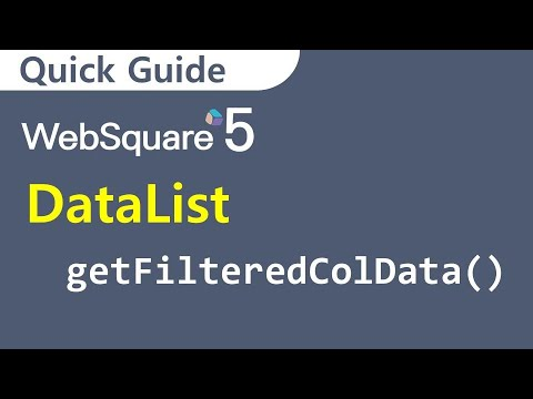 DataList - Return The Filtered Data. | DataList | WebSquare5 - Quick Guide