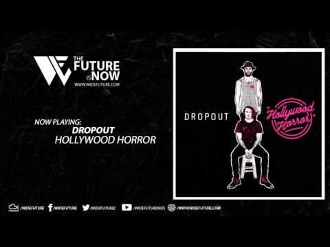 Dropout - Hollywood Horror [Free Download]