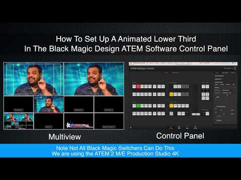 How To Set Up A Animated Lower Third For Black Magic Design ATEM Video Switchers