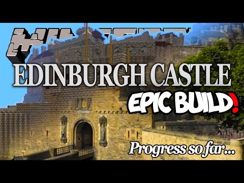 Minecraft EDINBURGH CASTLE | Epic Build! (in progress...)