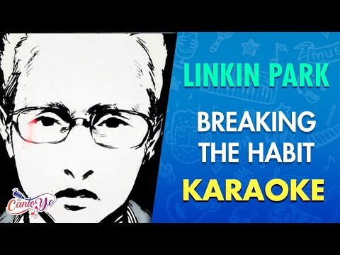 Linkin Park - Breaking The Habit (Karaoke) | CantoYo