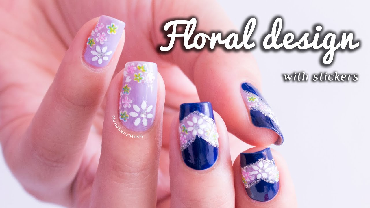 Floral design using stickers nail art decoration || NanaSanzMes3 ...