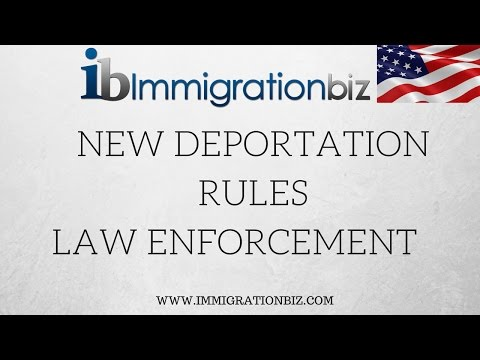 NEW DEPORTATION RULES | IMMIGRATION AND LAW ENFORCEMENT