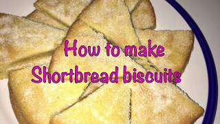 How to make Shortbread Biscuits
