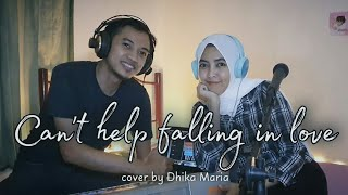 Can't Help Falling in Love - Elvis Presley (Cover by Dhika Maria)