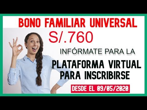 BONO FAMILIAR UNIVERSAL | PLATAFORMA VIRTUAL PARA INSCRIBIRSE DESDE EL 09/05/2020