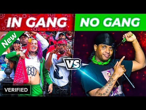 RAPPERS IN GANGS vs. RAPPERS NOT IN A GANG