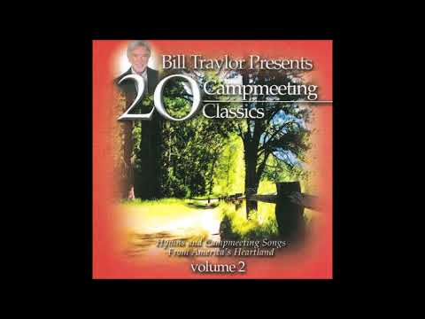 Bill Traylor Singers - Gonna Ride That Glory Cloud