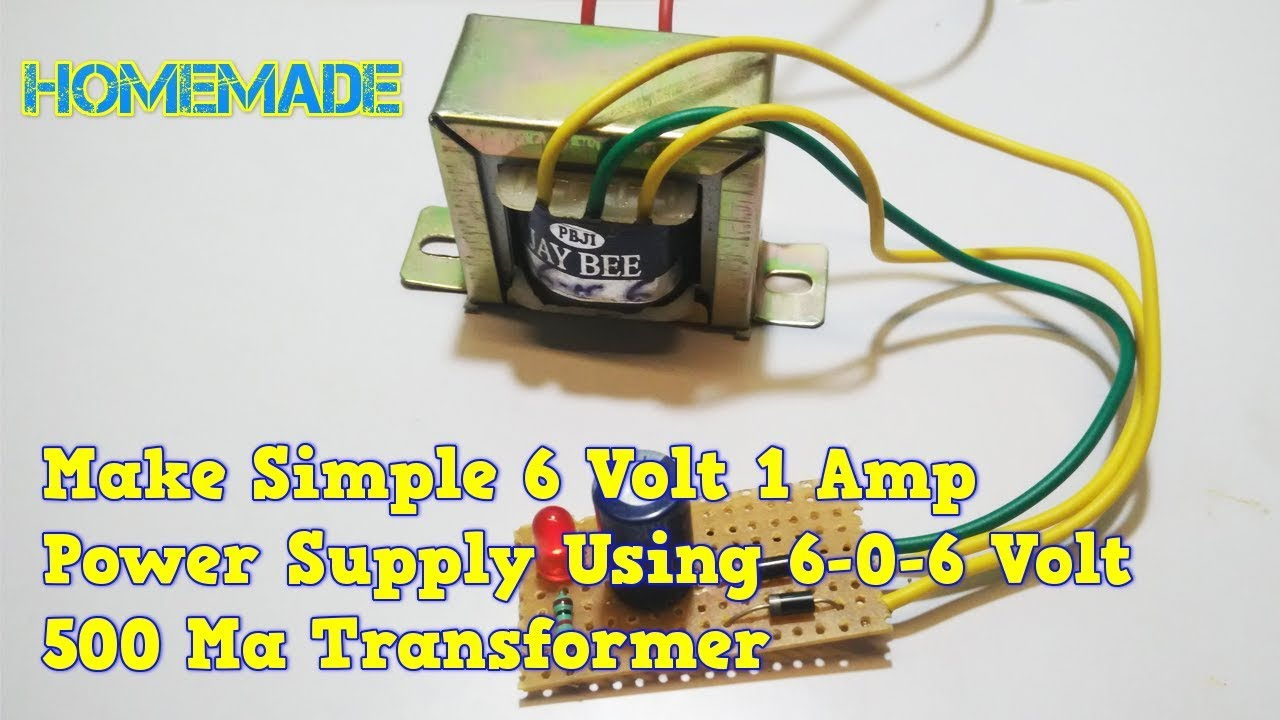 how to make simple 6    volt    1 ma power supply at home  YouTube