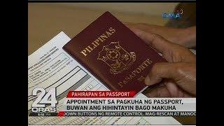 24 Oras: Appointment sa pagkuha ng passport, buwan ang hihintayin bago makuha