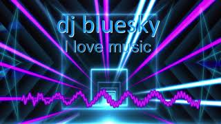 MUSIC FE LEVEL3 YR 1 HARRY GILLdj bluesky i love music