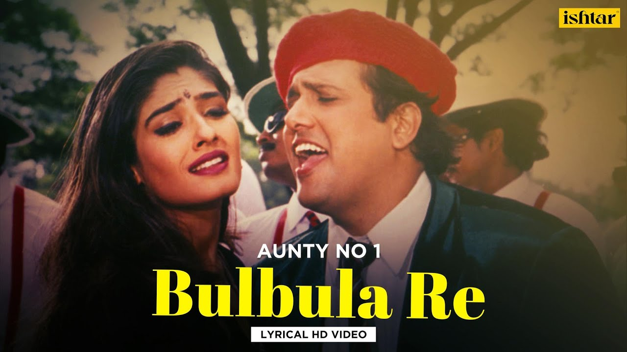 Download Bulbula Re Bulbula - Lyrical Video   Udit Narayan & Alka Yagnik   Aunty No.1   90's Evergreen Song