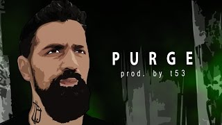 """PURGE"" - Bushido ✖️ Fallout ✖️ Black Friday Type Beat (prod. by t53)"