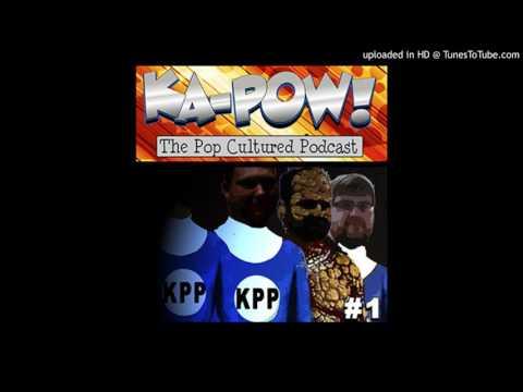 Ka-Pow The Pop Cultured Podcast #1