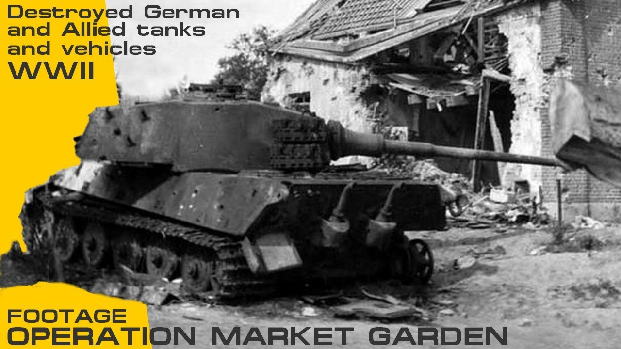 Operation Market Garden Destroyed German and Allied tanks and vehicles  footage