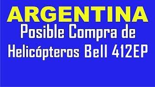 Helicópteros Bell 412EP - A la Fuerza Aérea Argentina?