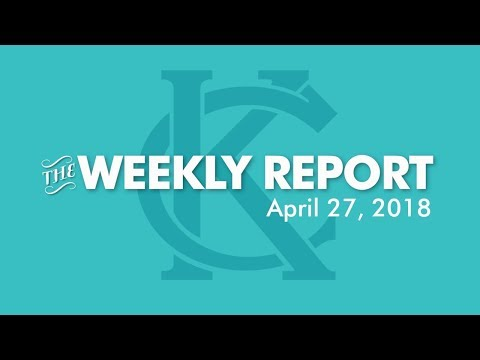 The Weekly Report - April 27, 2018 - City of Kansas City, Missouri