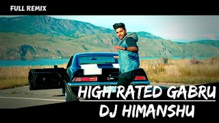 High Rated Gabru | Guru Randhawa | Club Mix | Full Remix | DJ Himanshu..