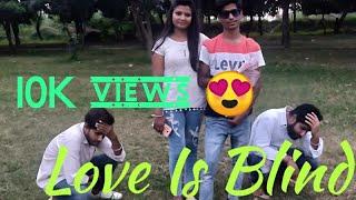 Love is Blind // Mohit Picholia // funny vines // bloopers // Haryana
