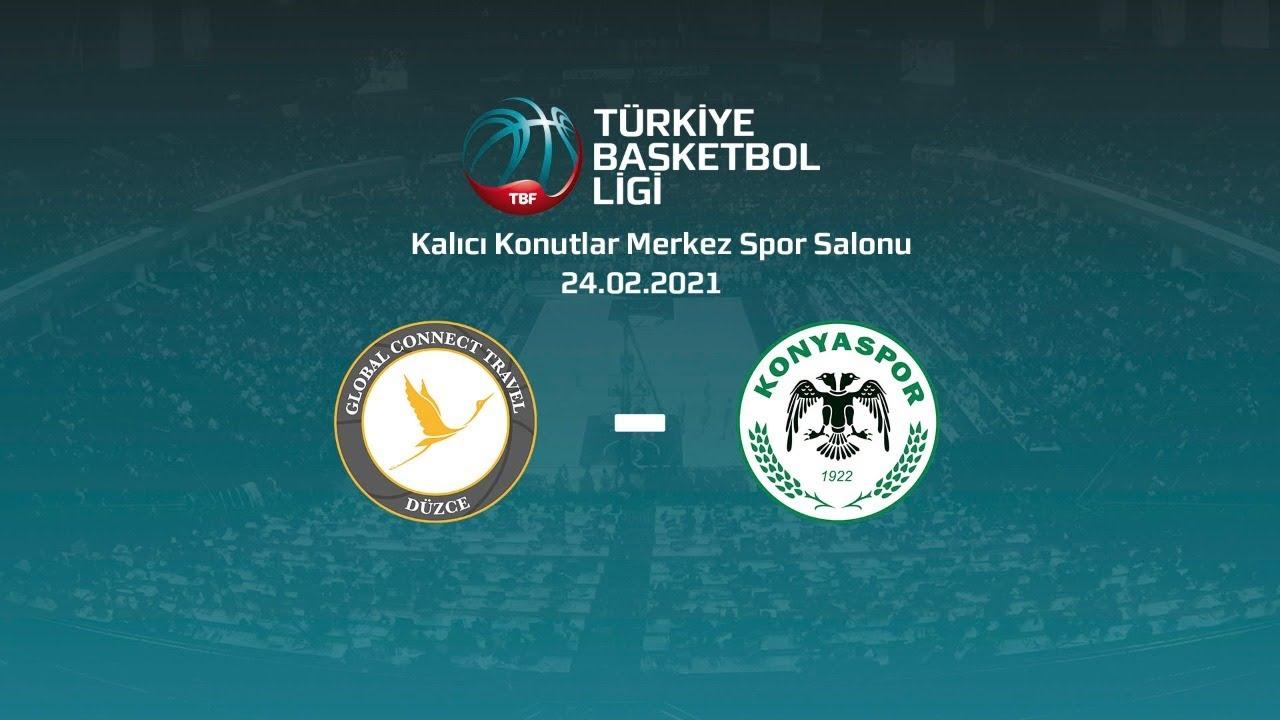 Global Connect Travel Düzce - Büyükşehir Hastanesi Konyaspor Basketbol TBL 17.Hafta
