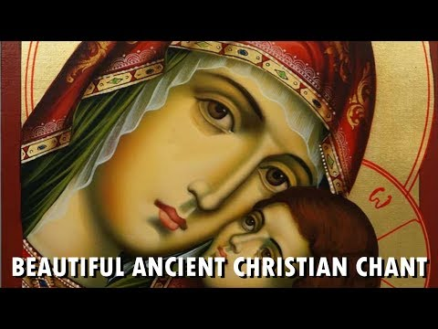 ANCIENT HYMN TO THE VIRGIN MARY!