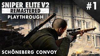 Sniper Elite V2 Remastered – Schöneberg Convoy - Playthrough #1 (No Commentary)