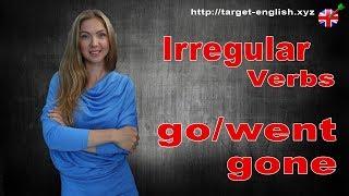Неправильные глаголы английского языка. Irregular Verbs. go