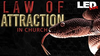 False Spirit invasion   Law of Attraction in Church - LED Live