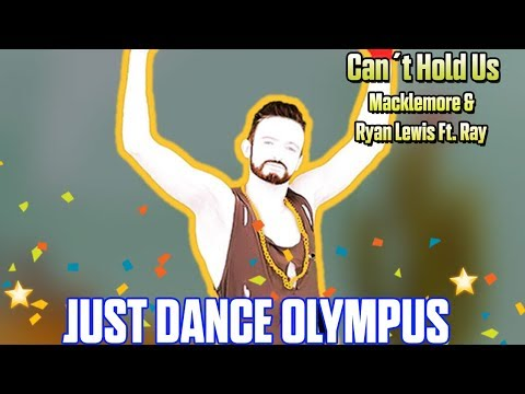 Can't Hold Us - Macklemore & Ryan Lewis Ft. Ray Dalton - Just Dance Olympus (JD 2017 MOD)