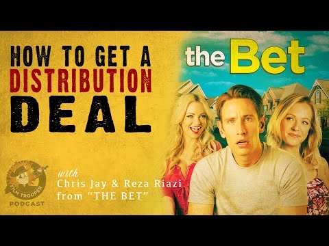 [Podcast] How To Get A Distribution Deal with The Bet