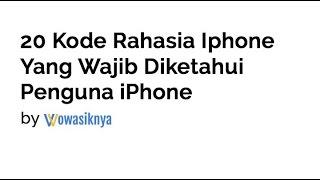 20 Kode Rahasia Iphone Yang Wajib Diketahui Penguna iPhone Mp3