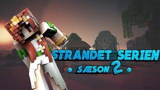Strandet - sæson 2 [EP 2] - DEN FEDESTE YT HYTTE I BERTA!