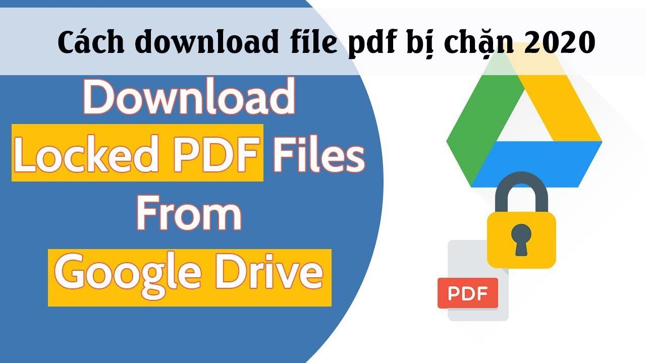 Cách tải file PDF từ  google drive bị chặn tháng 3/ 2020 | Thầy Giáo Làng