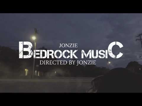 Jonzie-BEDROCK MUSIC (OFFICIAL MUSIC VISION) DIRECTED BY JONZIE