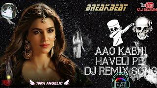 Aao Kabhi Haveli Pe Dj Remix Song | 2020 End Dj || ADJ Exion