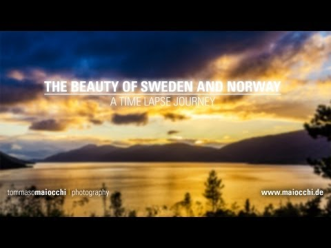 The Beauty of Sweden and Norway - A Time Lapse Journey