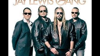 Jay Lewis Gang: LIEKKI