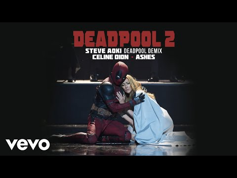 Céline Dion - Ashes (Steve Aoki Deadpool Demix) (Official Audio)