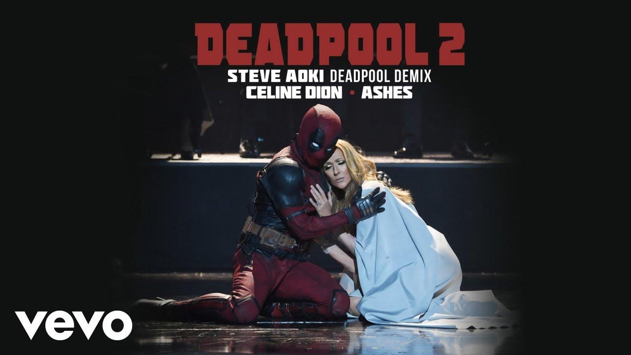 celine-dion-ashes-steve-aoki-deadpool-demix-official-audio-celinedionvevo