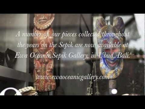 Papua New Guinea Art, Oceanic Art, Tribal Art,  Ewa Oceanic Sepik Gallery, Bali, Video